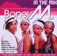 Cover Boney M. - In The Mix - The Greatest Hits... Mixed Nonstop!