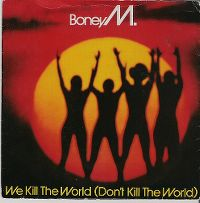 Cover Boney M. - We Kill The World (Don't Kill The World)
