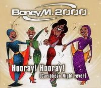 Cover Boney M. 2000 - Hooray! Hooray!