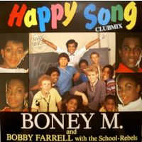 Cover Boney M. And Bobby Farrell With The School-Rebels - Happy Song