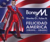 Cover Boney M. feat. Sherita O. & Yulee B. - Felicidad America (Obama - Obama)