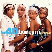 Cover Boney M. & Friends - Top 40 - Their Ultimate Top 40 Collection