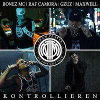 Cover Bonez MC / RAF Camora / GZUZ / Maxwell - Kontrollieren