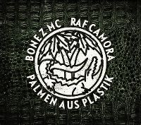 Cover Bonez MC & RAF Camora - Palmen aus Plastik