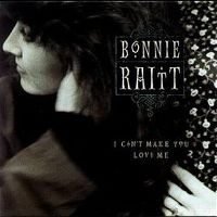 Cover Bonnie Raitt - I Can't Make You Love Me