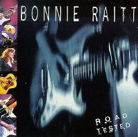 Cover Bonnie Raitt - Road Tested