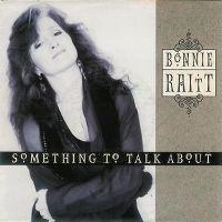 Cover Bonnie Raitt - Something To Talk About