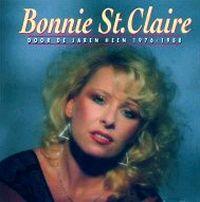 Cover Bonnie St. Claire - Door de jaren heen 1976 - 1988