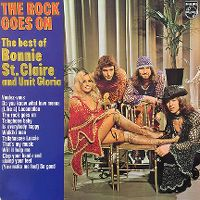 Cover Bonnie St. Claire & Unit Gloria - The Rock Goes On - The Best Of Bonnie St. Claire & Unit Gloria