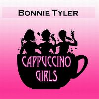 Cover Bonnie Tyler - Cappuccino Girls