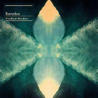 Cover Bonobo - The North Borders.
