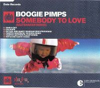 Cover Boogie Pimps - Somebody To Love