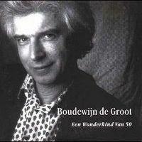 Cover Boudewijn de Groot - Een wonderkind van 50