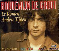 Cover Boudewijn de Groot - Er komen andere tijden... - Vijf jaar hits deel 1 & 2