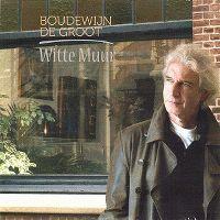 Cover Boudewijn de Groot - Witte muur