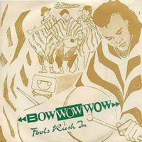 Cover Bow Wow Wow - Fools Rush In