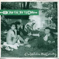Cover Bow Wow Wow - Go Wild In The Country