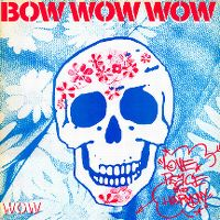 Cover Bow Wow Wow - Love, Peace And Harmony