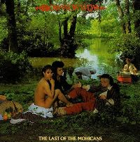 Cover Bow Wow Wow - The Last Of The Mohicans