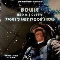 Cover Bowie And His Guests - Ziggy's Last Floor Show