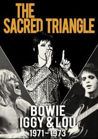 Cover Bowie Iggy & Lou - The Sacred Triangle