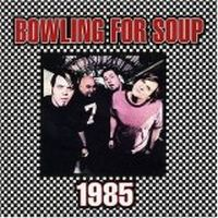 Cover Bowling For Soup - 1985