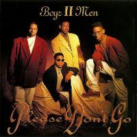 Cover Boyz II Men - Please Don't Go