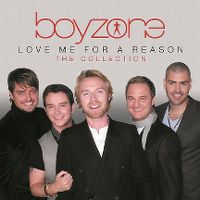 Cover Boyzone - Love Me For A Reason - The Collection