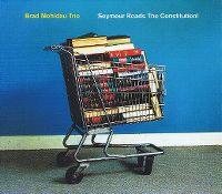 Cover Brad Mehldau Trio - Seymour Reads The Constitution!