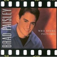 Cover Brad Paisley - Who Needs Pictures