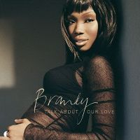 Cover Brandy feat. Kanye West - Talk About Our Love
