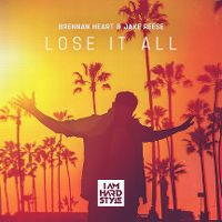 Cover Brennan Heart & Jake Reese - Lose It All