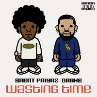 Cover Brent Faiyaz feat. Drake - Wasting Time