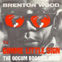 Cover Brenton Wood - Gimme Little Sign