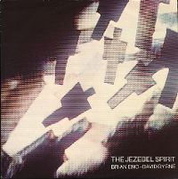 Cover Brian Eno & David Byrne - The Jezebel Spirit