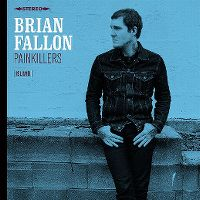Cover Brian Fallon - Painkillers