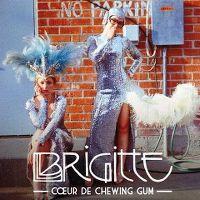 Cover Brigitte - Cœur de chewing gum