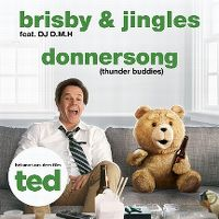 Cover Brisby & Jingles feat. DJ D.M.H - Donnersong (Thunder Buddies)