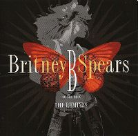 Cover Britney Spears - B In The Mix - The Remixes