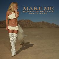 Cover Britney Spears feat. G-Eazy - Make Me...