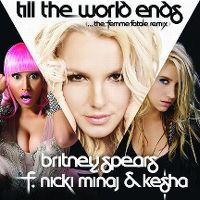 Cover Britney Spears feat. Nicki Minaj & Ke$ha - Till The World Ends (The Femme Fatale Remix)