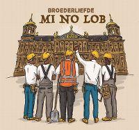 Cover Broederliefde - Mi No Lob