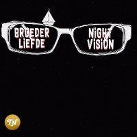 Cover Broederliefde - Nightvision