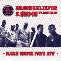 Cover Broederliefde & SBMG - Hard Work Pays Off