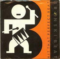 Cover Bronski Beat - Hit That Perfect Beat