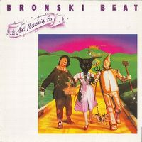 Cover Bronski Beat - It Ain't Necessarily So