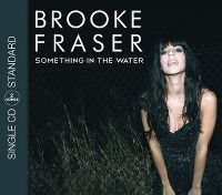 Cover Brooke Fraser - Something In The Water