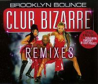 Cover Brooklyn Bounce - Club Bizarre