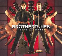 Cover Brothertunes - Come Close