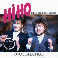 Cover Bruce & Bongo - Heigh Ho - Whistle While You Work